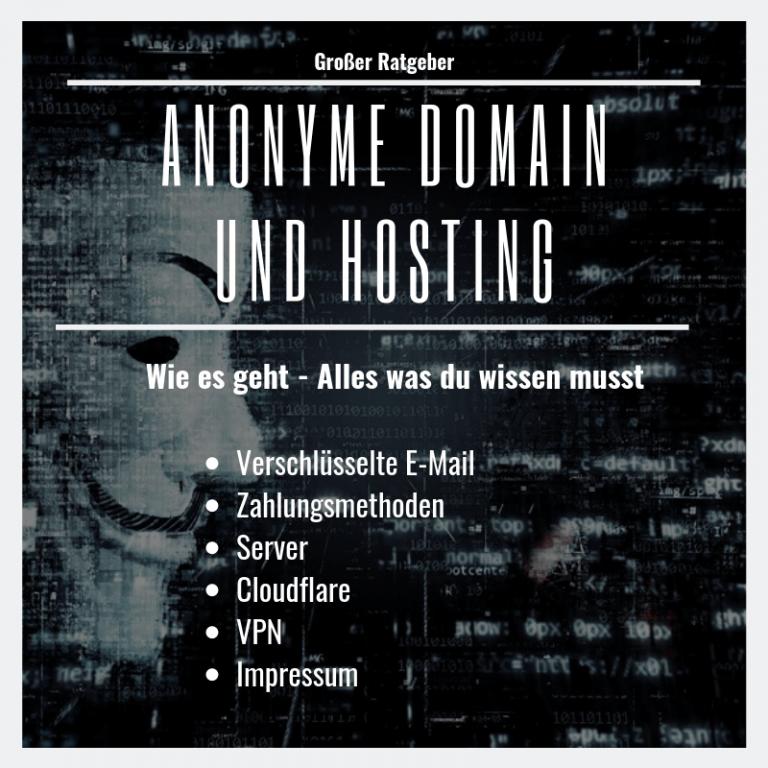 Webseite und Domain Anonym betreiben – Wir zeigen wie