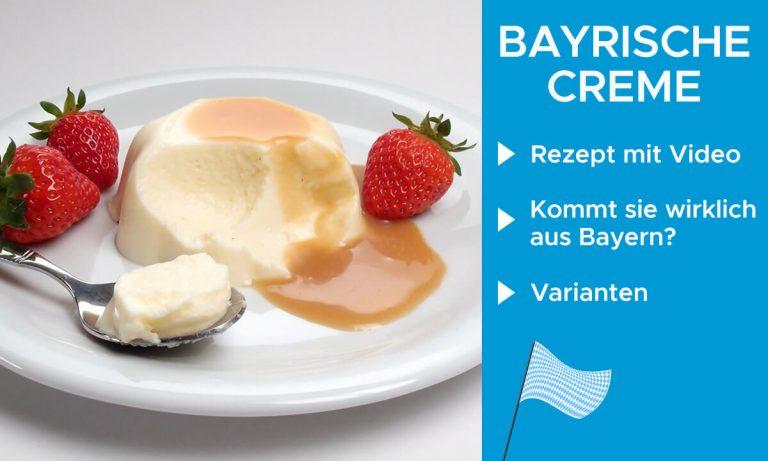 Bayrische Creme – Rezept