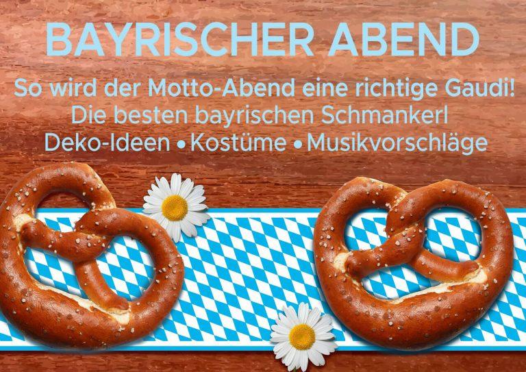 Bayrischer Abend – Feiern wie in Bayern