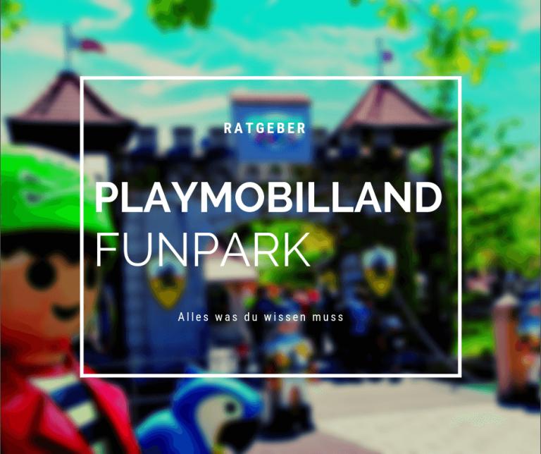 Playmobilland Funpark – Der Ratgeber bevor es losgeht
