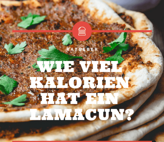 Wie viel Kalorien hat ein Lamacun